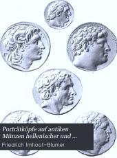 Porträtköpfe auf antiken münzen hellenischer und hellenisierter völker: Mit zeittafeln der dynastien des altertums nach ihren münzen