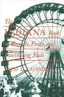 The Indiana Book of Records  Firsts  and Fascinating Facts PDF