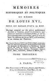 Mémoires historiques et politiques du règne de Louis XVI depuis son mariage jusqu'à sa mort