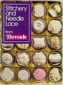 Stitchery and Needle Lace from Threads Magazine PDF