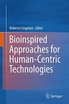 Bioinspired Approaches for Human-Centric Technologies