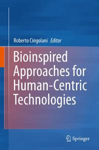 Bioinspired Approaches for Human Centric Technologies