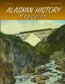 Alaskan History Magazine, March-April, 2021