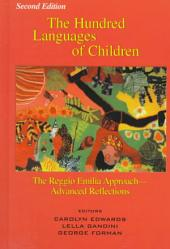 The Hundred Languages of Children: The Reggio Emilia Approach--advanced Reflections