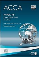 ACCA Paper F6   Tax FA2011 Practice and revision kit PDF
