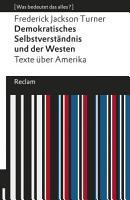 Demokratisches Selbstverst  ndnis und der Westen  Texte   ber Amerika PDF