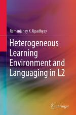Heterogeneous Learning Environment and Languaging in L2