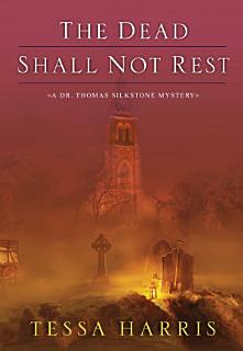 The Dead Shall Not Rest Book
