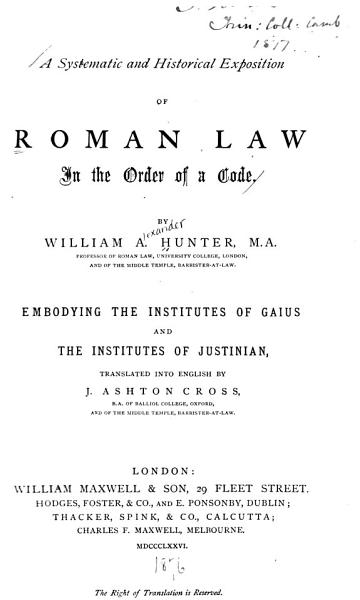 Download A Systematic and Historical Exposition of Roman Law in the Order of a Code Book