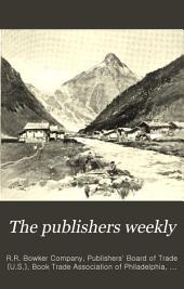The Publishers Weekly: Volume 45