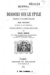 Discours sur le style, prononcé à l'académie française par Buffon le jour de réception