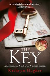 The Key: A gripping pageturner with a heartwrenching twist from the #1 bestselling author of The Letter