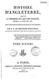 Histoire d'Angleterre, depuis l'invasion des Romains jusqu'à la paix de 1763