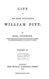 Life of the Right Honourable William Pitt: Volume 4