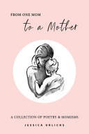 From One Mom to a Mother