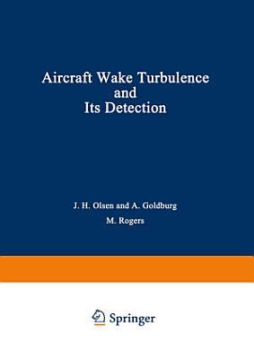 Aircraft Wake Turbulence and Its Detection