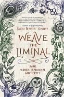 Weave the Liminal PDF