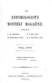 The Entomologist's Monthly Magazine: Volumes 16-17