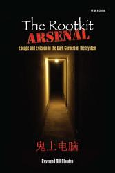 The Rootkit Arsenal Escape And Evasion Book PDF