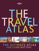 Lonely Planet Travel Atlas