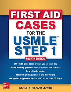 First Aid Cases for the USMLE Step 1  Fourth Edition Book