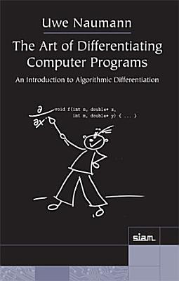 The Art of Differentiating Computer Programs PDF