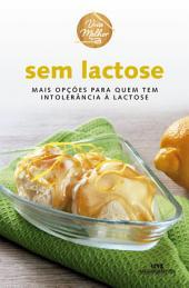 Sem Lactose: Mais opções para quem tem intolerância à lactose