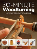 30-minute Woodturning
