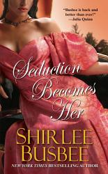 Seduction Becomes Her Book PDF