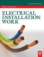 Electrical Installation Work: Edition 7