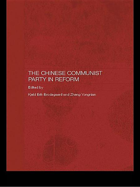 The Chinese Communist Party in Reform Pdf Book