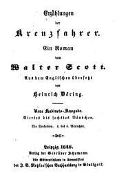 Erzählungen der Kreuzfahrer: Ein Roman .... ¬Die Verlobten, Bände 4-6