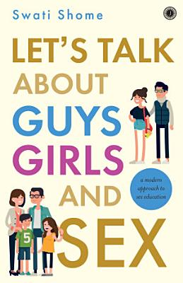 Let's Talk about Guys, Girls and Sex