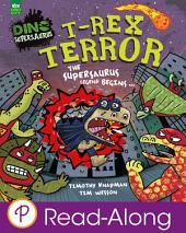 T-Rex Terror: The Supersaurus Legend Begins...