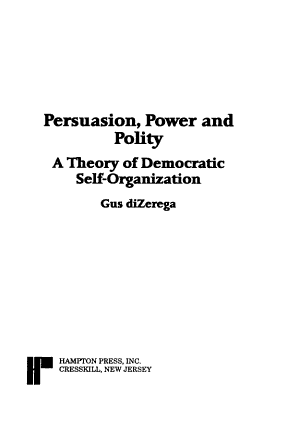 Persuasion  Power and Polity