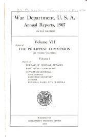 Report of the Philippine Commission to the Secretary of War: Part 1