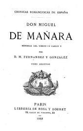 Don Miguel de Mañara: memorias del tiempo de Cárlos V, Volumen 2