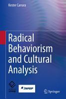 Radical Behaviorism and Cultural Analysis PDF