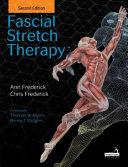 Fascial Stretch Therapy   Second Edition PDF