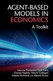 Agent-Based Models in Economics: A Toolkit