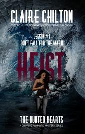 Heist (A gripping mystery romance)