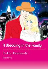 A Wedding In The Family: Harlequin Comics