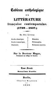 Versuch einer geschichte und charakteristik der französischen national-litteratur ...: Tableau anthologique de la littérature française