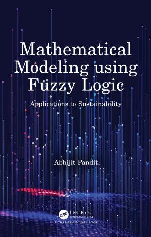 Mathematical Modeling using Fuzzy Logic