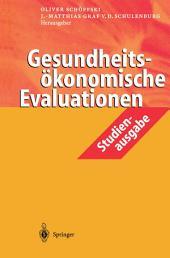 Gesundheitsökonomische Evaluationen: Studienausgabe