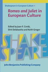<i>Romeo and Juliet</i> in European Culture