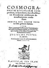 Cosmographicae disciplinae compendium: in suum finem, hoc est ad divinae providentiae certissimam demonstrationem conductum