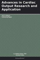 Advances in Cardiac Output Research and Application  2013 Edition PDF