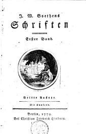 J. W. Goethens Schriften: Band 1