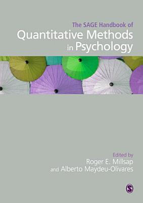 The SAGE Handbook of Quantitative Methods in Psychology